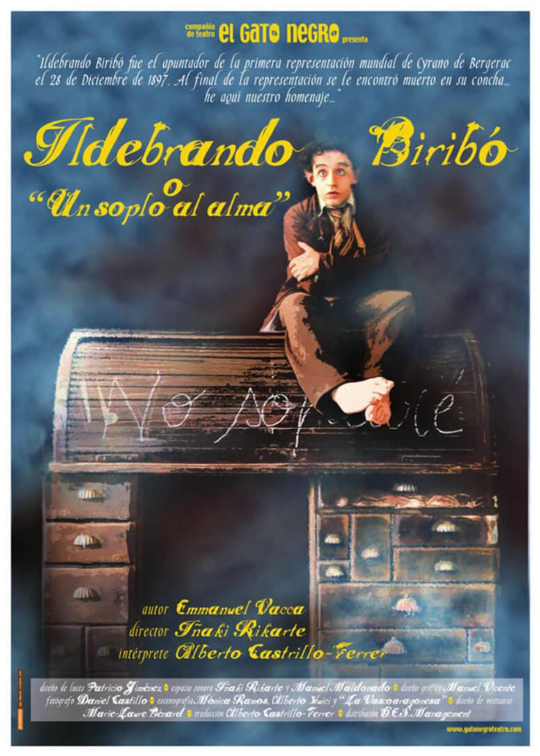 Cartel de la obra Ildebrando Biribó