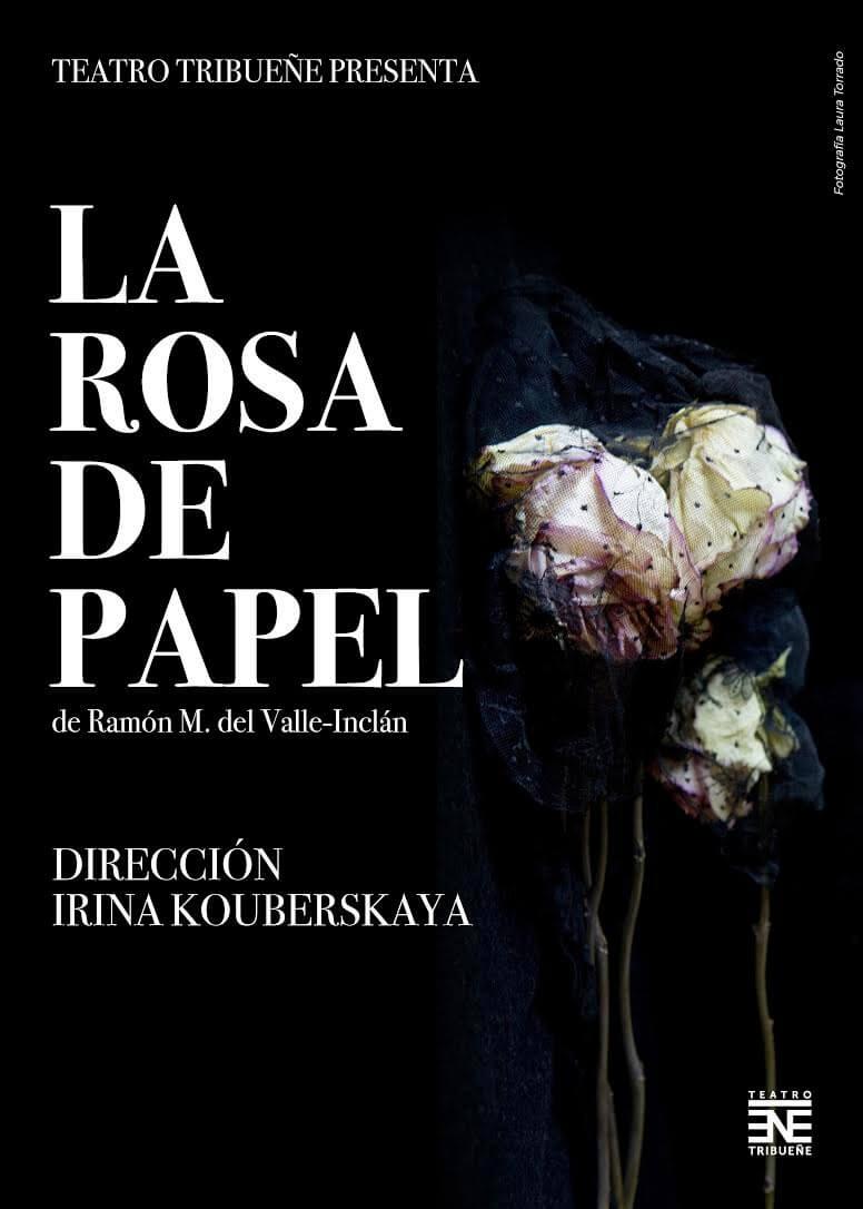 Cartel de la obra La Rosa de Papel