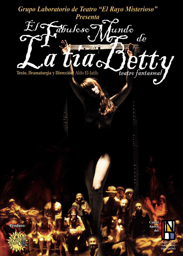 Cartel de la obra El Fabuloso Mundo de la Tía Betty