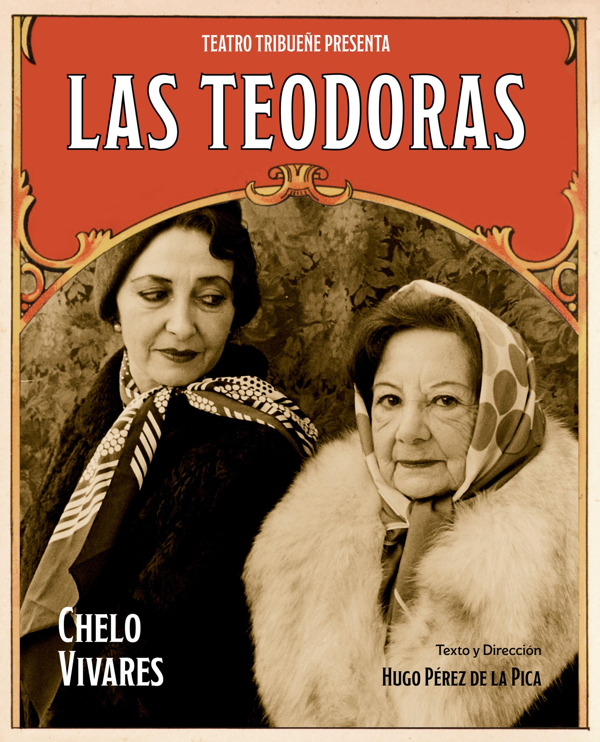 Cartel de la obra Las Teodoras