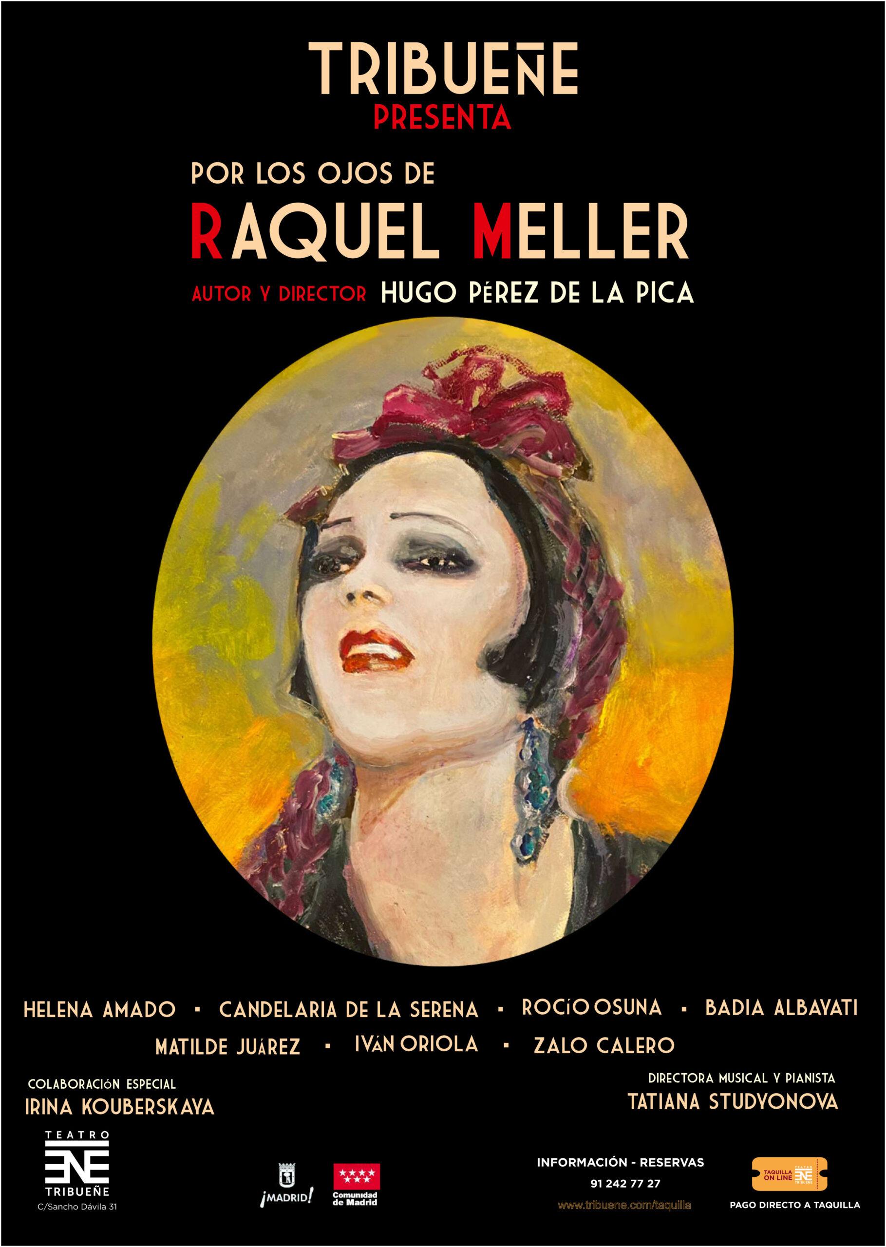 Cartel de la obra POR LOS OJOS DE RAQUEL MELLER